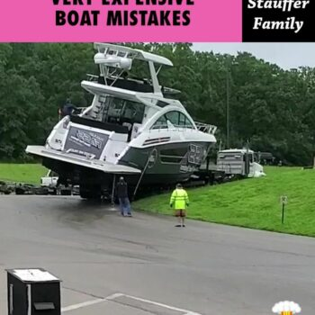 VERY EXPENSIVE BOAT MISTAKES